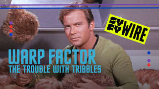 Warp Factor- The Trouble with Tribbles
